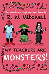 My Teachers Are Monsters!