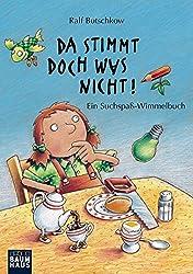 Da stimmt doch was nicht!: Ein Suchspaß-Wimmelbuch (Ralf Butschkow: Suchspaß-Wimmelbücher, Band 34)