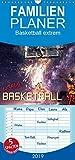 Basketball extrem  - Familienplaner hoch (Wandkalender 2019 , 21 cm x 45 cm, hoch): Ein Basketball-Kalender der besonderen Art. (Monatskalender, 14 Seiten )