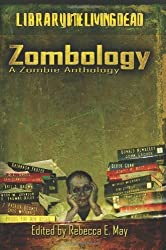 Zombology: A Zombie Anthology by Dr Pus (2009-04-06)