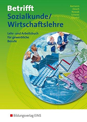 Betrifft Sozialkunde / Wirtschaftslehre, Ausgabe Rheinland-Pfalz, Hessen und Schleswig-Holstein, Lehr- und Arbeitsbuch