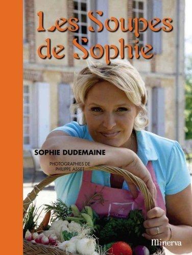 Les Soupes de Sophie par Sophie Dudemaine