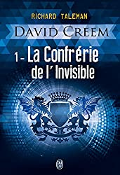 David Creem (Tome 1) - La Confrérie de l'invisible