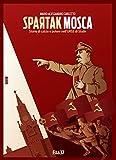 Image de Spartak Mosca. Storie di calcio e potere nell'URSS di Stalin