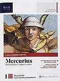Mercurius. Letteratura e lingua latina. (Adozione tipo B). Per le Scuole superiori. Con ebook. Con espansione online: 1