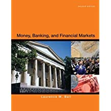 (Money, Banking, and Financial Markets) By Ball, Laurence M. (Author) Hardcover on 25-Feb-2011