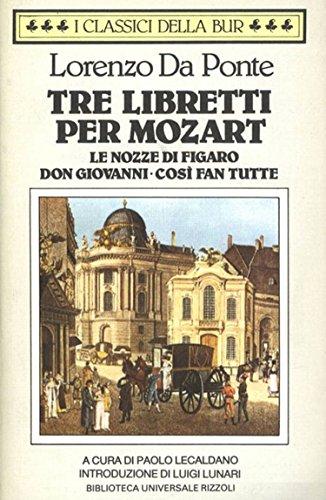 tre-libretti-per-mozart-le-nozze-di-figaro-don-giovanni-cosi-fan-tutte-classici