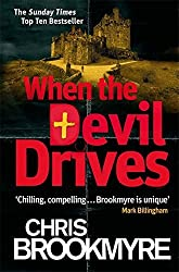 When The Devil Drives by Brookmyre, Chris (2013)