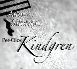 KINDGREN,PER-OLOV AFTER SILENCE