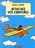 Quick et Flupke. tome 12 - Attachez vos ceintures de Hergé (1993) Cartonné