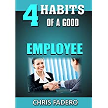 4 habits of a good employee (English Edition)
