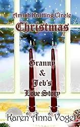 Amish Knitting Circle Christmas: Granny & Jeb's Love Story by Karen Anna Vogel (2013-10-24)