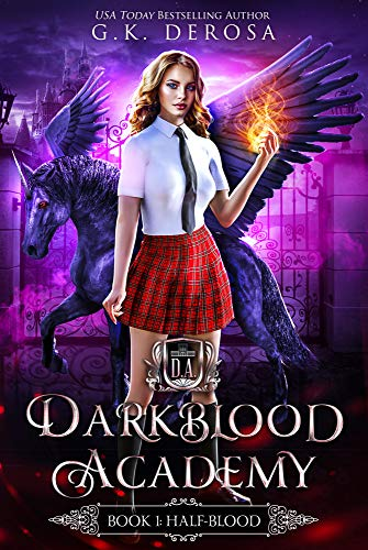 Darkblood Academy: Book One: Half-Blood (A Supernatural Academy Series) (English Edition) - Mystic Series