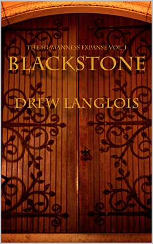 Blackstone (The Humanness Expanse Book 1)