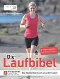 Die Laufbibel: Das Standardwerk zum gesunden Laufen von Marquardt. Matthias (2012) Gebundene Ausgabe