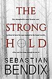 The Stronghold by Sebastian Bendix