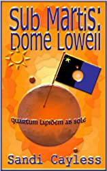 Sub Martis: Dome Lowell