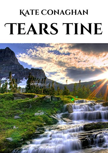 Tears tine (Irish Edition) por Kate Conaghan