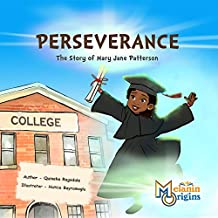 Perseverance: The Story of Mary Jane Patterson