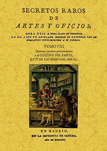 Secretos raros de artes y oficios (12 Tomos): Secretos raros de artes y oficios (Tomo 8) por Aa.Vv.