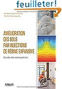 Amélioration des sols par injections de résine expansive: Guide de conception.