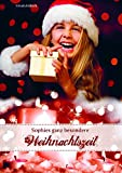 Sophies ganz besondere Weihnachtszeit (Edition BSB / for Kids) von Ursula Häbich