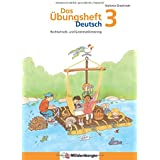 Das Übungsheft Deutsch 3: Rechtschreib- und Grammatiktraining für Klasse 1 bis 4. Mit Stickerbogen und Lösungsbeilage
