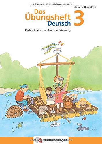 Das Übungsheft Deutsch / Das Übungsheft Deutsch 3: Rechtschreib- und Grammatiktraining, Klasse 3 (Kreuzworträtsel Geschichte)