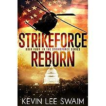 StrikeForce Reborn (Project StrikeForce Book 4) (English Edition)