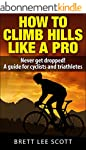 How To Climb Hills Like A Pro (2nd ed...