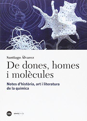 Descargar Libro De dones, homes i molècules (Catàlisi) de Santiago Álvarez Reverter