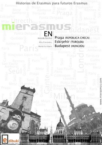 Mi Erasmus en Praga, Eskisehir y Budapest