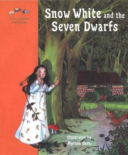 Snow White and the seven dwarfs : a fairy tale