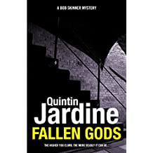 Fallen Gods (Bob Skinner series, Book 13): An unmissable Edinburgh crime thriller of intrigue and secrets (Bob Skinner Mysteries)