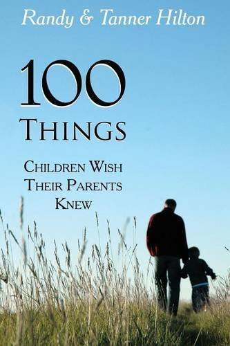 100 Things Children Wish Their Parents Knew