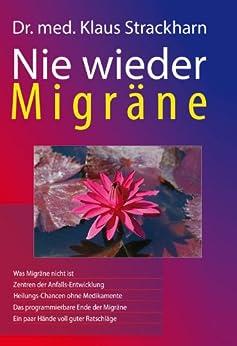 Nie wieder Migräne: Wer die Ursachen kennt, kann sich vor ihren Folgen schützen