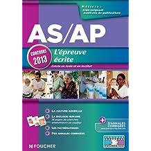 AS/AP L'épreuve écrite Concours 2013