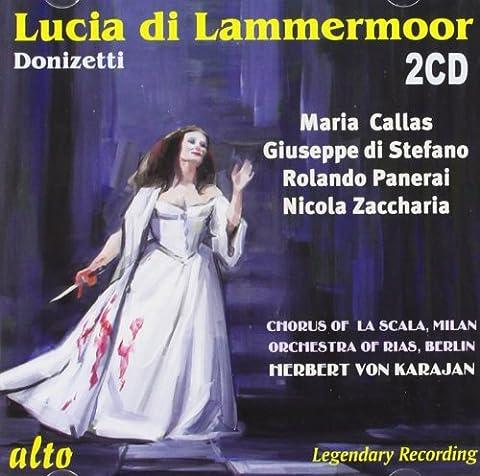 Donizetti Lucia - Donizetti : Lucia di Lammermoor. Callas, di