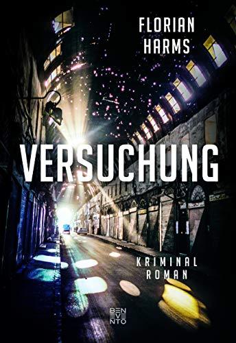 Buchseite und Rezensionen zu 'Versuchung: Kriminalroman' von Florian Harms