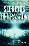 Secretos del Pasado: (Una Novela de Suspense y Misterio Sobrenatural: Volume 1 (El Círculo Protector)