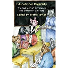 Educational Diversity: The Subject of Difference and Different Subjects (2012-09-26)
