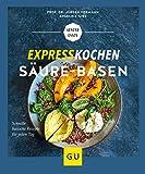Expresskochen Säure-Basen (GU Gesund Essen)