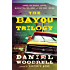 The Bayou Trilogy: Under the Bright Lights, Muscle for the Wing, and The Ones You Do (English Edition)