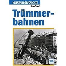 Trümmerbahnen (Verkehrsgeschichte)