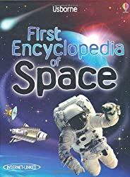 First Encyclopedia of Space (Usborne First Encyclopaedias)