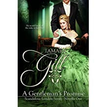 A Gentleman's Promise: (Hot Regency Read) (Scandalous London Series Book 1)