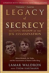 [Legacy of Secrecy: The Long Shadow of the JFK Assassination] (By: Lamar Waldron) [published: February, 2010]