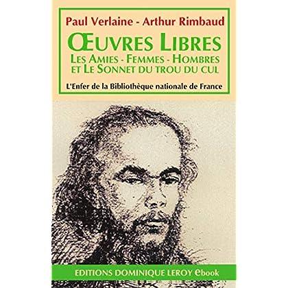 OEuvres  libres, Les Amies - Femmes - Hombres - Sonnet du trou du cul (L'Enfer de la Bibliothèque nationale de France)
