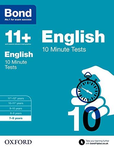 Bond 11+: English 10 Minute Tests: 7-8 years par Sarah Lindsay, Bond 11+