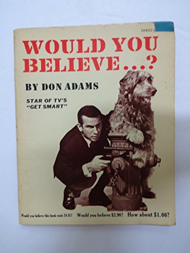 Would You Believe...? by Don Adams (1982-02-01)